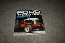 Ford Tractors: N Series, Fordson, Ford & Ferguson 1914-1954 by Pripps 1990