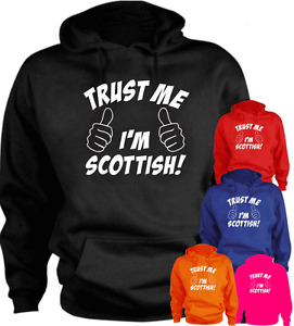 Trust Me I'm Scottish Scotland New Hoodie Gift Present