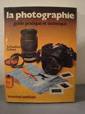 La Photographie, Guide Pratique et Technique - 1981