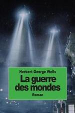 La Guerre des Mondes by H. G. Wells (2014, Paperback)