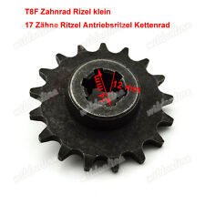 T8F Zahnrad Rizel klein 17 Zähne Ritzel Antriebsritzel Kettenrad für Mini bike
