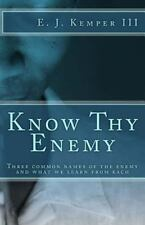 Know Thy Enemy : The Three Common Names for the Enemy and What We Learn from...