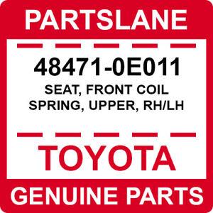 48471-0E011 Toyota OEM Genuine SEAT, FRONT COIL SPRING, UPPER, RH/LH