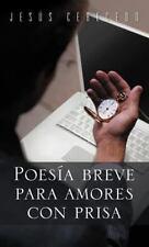 Poesía Breve para Amores con Pris by Jesús Cerecedo (2012, Hardcover)