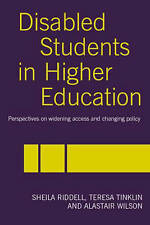 Disabled Students in Higher Education: Perspectives on Widening Access and Chan