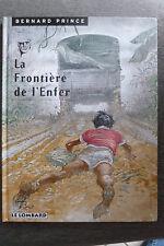 BD bernard prince n°3 la frontière de l'enfer réédition 1997 BE hermann greg