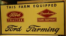 Ford Tractor and Dearborn Farm Equipment Ford Farming Sign