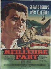 """""""LA MEILLEURE PART"""" Affiche originale entoilée (Yves ALLEGRET / Gérard PHILIPE)"""