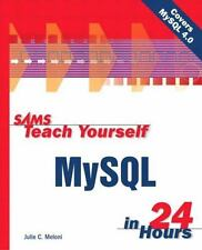 Sams Teach Yourself MySql in 24 Hours [ Meloni, Julie C. ] Used - Good