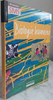 1998 Biologia Umana 1ère SMS S. David / I.Fanchon Nathan Parigi IN4 Illustre Tbe