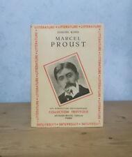 PHILOSOPHIE LITTERATURE VIE OEUVRE MARCEL PROUST (EDMOND KINDS 1947).