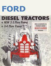 Ford Diesel Tractor 2 Amp 3 Plow Power 144cu Amp 172cu Inch Engines Brochure 1958