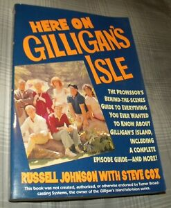 HERE ON GILLIGAN'S ISLE SIGNED/AUTOGAPHED by RUSSELL JOHNSON(1993 1ST ED. SC)