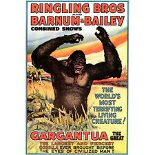 Gargantua! Gorrila Reproduction Vintage Ringling Bros/B&B Circus Poster 18x24