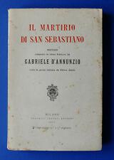 Letteratura - Gabriele D'Annunzio - Il Martirio di San Sebastiano  - 1^ ed. 1911