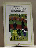 CODICE MADRE - G.Di C.Longo [libro, armando editore,1992 antropologia culturale]