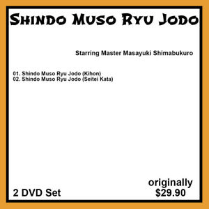 Masayuki Shimabukuro's Shindo Muso Ryu Jodo (2 DVD Set)