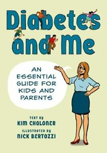 BOOK - Diabetes and Me - An Essential Guide for Kids and Parents SALE