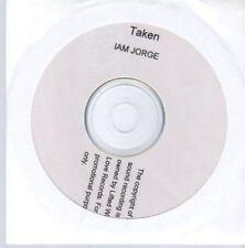(AU461) Taken, Iam Jorge - DJ CD