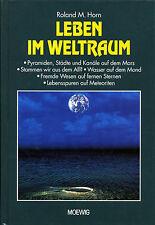 Ronald M. Horn LEBEN IM WELTRAUM !!!NEU!!!