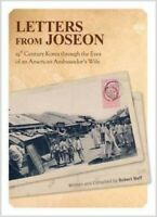 Letters from Joseon : 19th Century Korea through the Eyes of an American Amba...