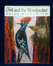The Owl and the Woodpecker by Brian Wildsmith (Hardback, 1971) 1st Ed Signed