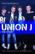 Union J - The Story, Tina Campanella, New condition, Book