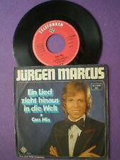 JURGEN MARCUS Ein Lied Zieht Hinaus In Die Welt GERMANY 45 1975