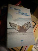 Anthologie des Dauphins et des Baleines Christel Leca 2007