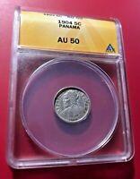 1904 Panama 5 Cents ANACS AU 50