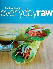 Everyday Raw by Kenney, Matthew