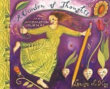 A Garden of Thoughts: My Affirmation Journal (Journals) by Hay, Louise L.