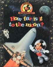 How Far Is It to the Moon? (Mickey Wonders Why)