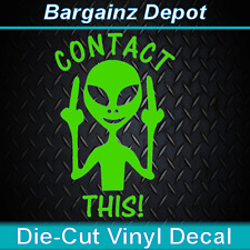 FUNNY Vinyl Decal  * CONTACT THIS! * Alien UFO Car Sticker Decal Laptop