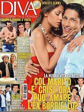 Diva.Belen Rodriguez & Marco Borriello,Riccardo Fogli,Romina Power,Vasco Rossi,i
