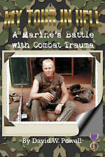 My Tour in Hell: A Marine's Battle with Combat Trauma (Reflections of History)
