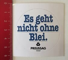 Aufkleber/Sticker: Preussag Metall - Es Geht Nicht Ohne Blei (14031613)