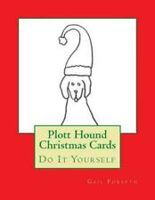 Plott Hound Christmas Cards: Do It Yourself by Gail Forsyth (English) Paperback