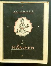 Drei Märchen von Wilhelm Hauff, Kunstverlag Anton Schroll, Wien, 1900