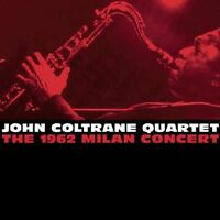 John Coltrane - 1962 Milan Concert [New CD]