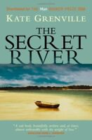 The Secret River By KATE GRENVILLE. 9781841958286