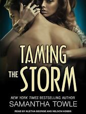 Mighty Storm: Taming the Storm 3 by Samantha Towle (2014, MP3 CD, Unabridged)