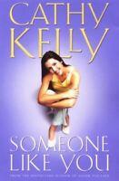 Kelly, Cathy, Someone Like You, Like New, Paperback