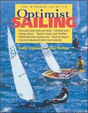 Winner's Guide to Optimist Sailing by Jobson Tune Your Boat and Skills