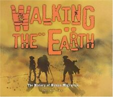 Walking the Earth: A History of Human Migration (E