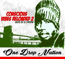 CONSCIOUS VIBES RELOADED VOL 2 REGGAE ONE DROP  MIX CD