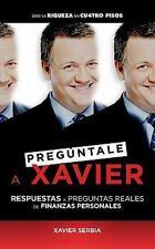 Pregúntale a Xavier (Spanish Edition), Serbia, Xavier, Good Condition, Book