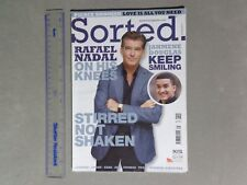 Sorted magazine -  Pierce Brosnan cover  inc. Rafael Nadal   July 2013