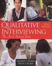 Qualitative Interviewing: The Art Of Hearing Data: By Herbert J. Rubin, Irene...