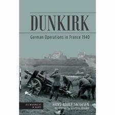 Dunkirk (Die Wehrmacht im Kampf) - Hardback NEW Jacobsen, Hans- 14/03/2019